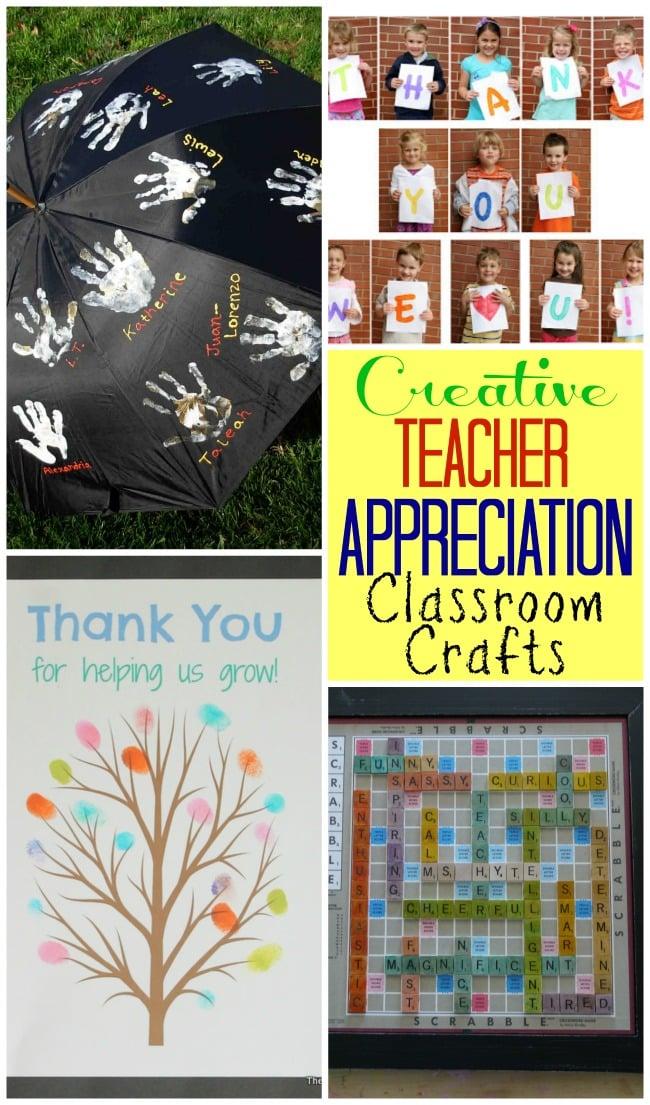Creative Teacher Appreciation Classroom Crafts Design Dazzle