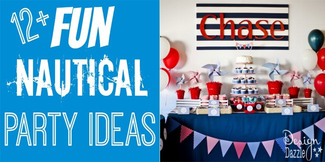 12 Nautical Party Ideas For Boys Design Dazzle
