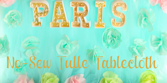 No Sew Tulle Tablecloth