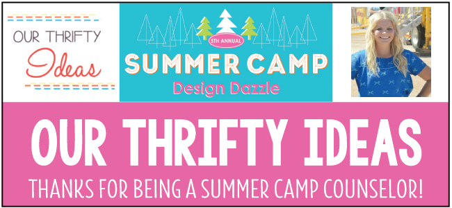 Our Thrifty Ideas Summer Camp