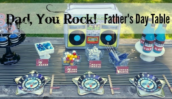 Dad, You Rock! Father's Day table
