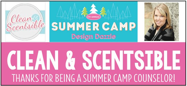 Clean and Scentsible guest blogger at Design Dazzle Summer Camp
