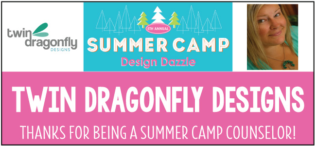Twin Dragonfly Designs Summer Camp Guest Post