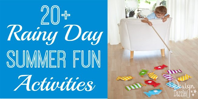 20+ Rainy Day Summer Fun Activites for kids