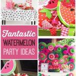 10+ Super Cute Watermelon Party Ideas