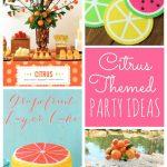 Citrus Party Ideas