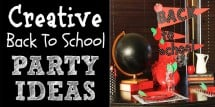 creative back to school party ideas