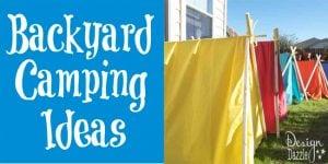 Fun Backyard Camping Ideas for Summer