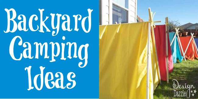 Fun Backyard Camping Ideas for Summer
