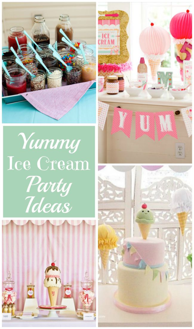 Yummy Ice Cream Party Ideas
