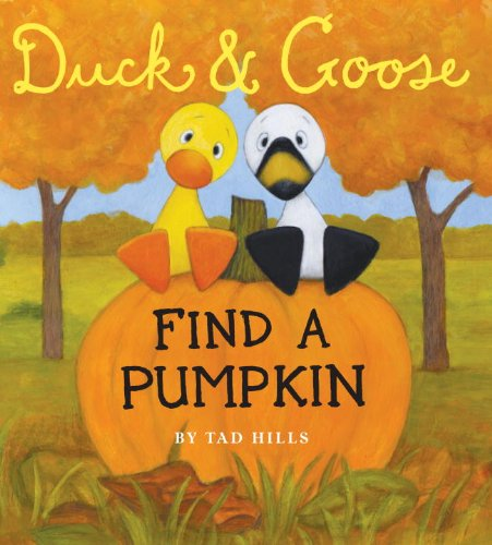 Duck and Goose Find a Pumpkin - a book about fall