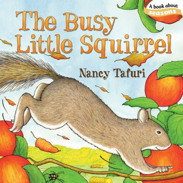 The Busy Little Squirrel -- a book about fall