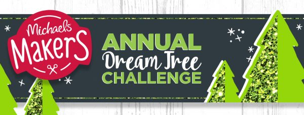 2015 Michaels Dream Tree Challenge