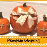 Pumpkin Weaving