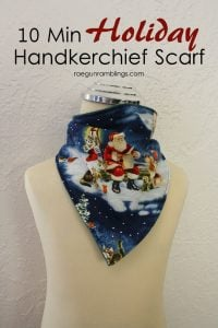 Handkerchief Christmas Scarf Tutorial - Rae Gun Ramblings.com