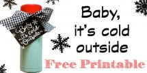 Free Printable - Baby it's cold outside.