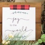 Joy to the World Printable and Decoration