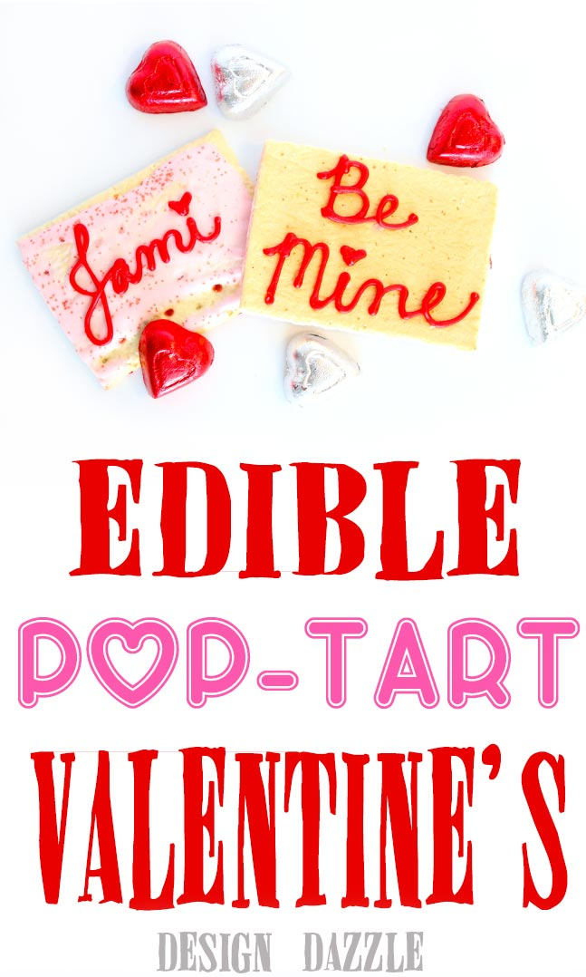 Use Pop-Tarts to create edible no-bake Valentine's. Easy and fun to make for your kids or with your kids! Design Dazzle