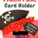 Pirate Valentine Card Box With Free Printable
