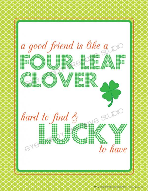 A Friend Is Like a Four Leaf Clover free print.