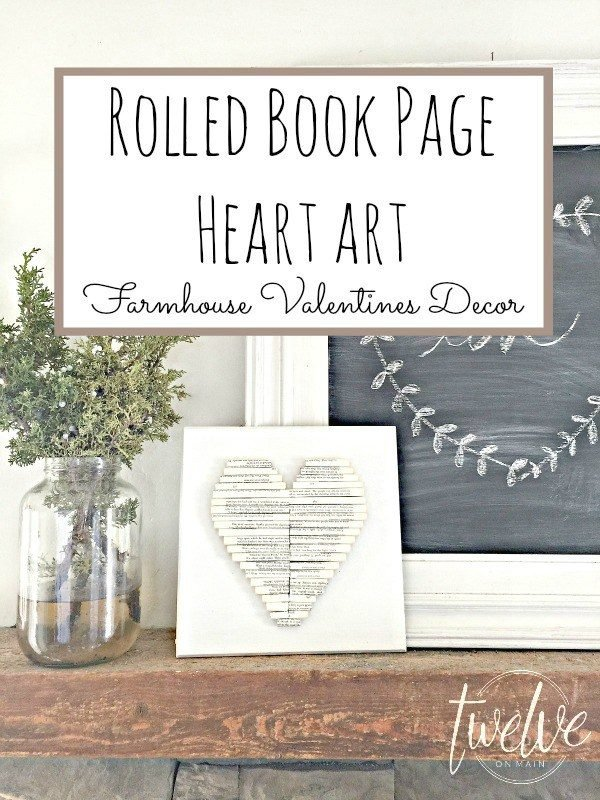 Rolled Book Page Heart Art that is a fresh take on some Valentine's Day Decor!