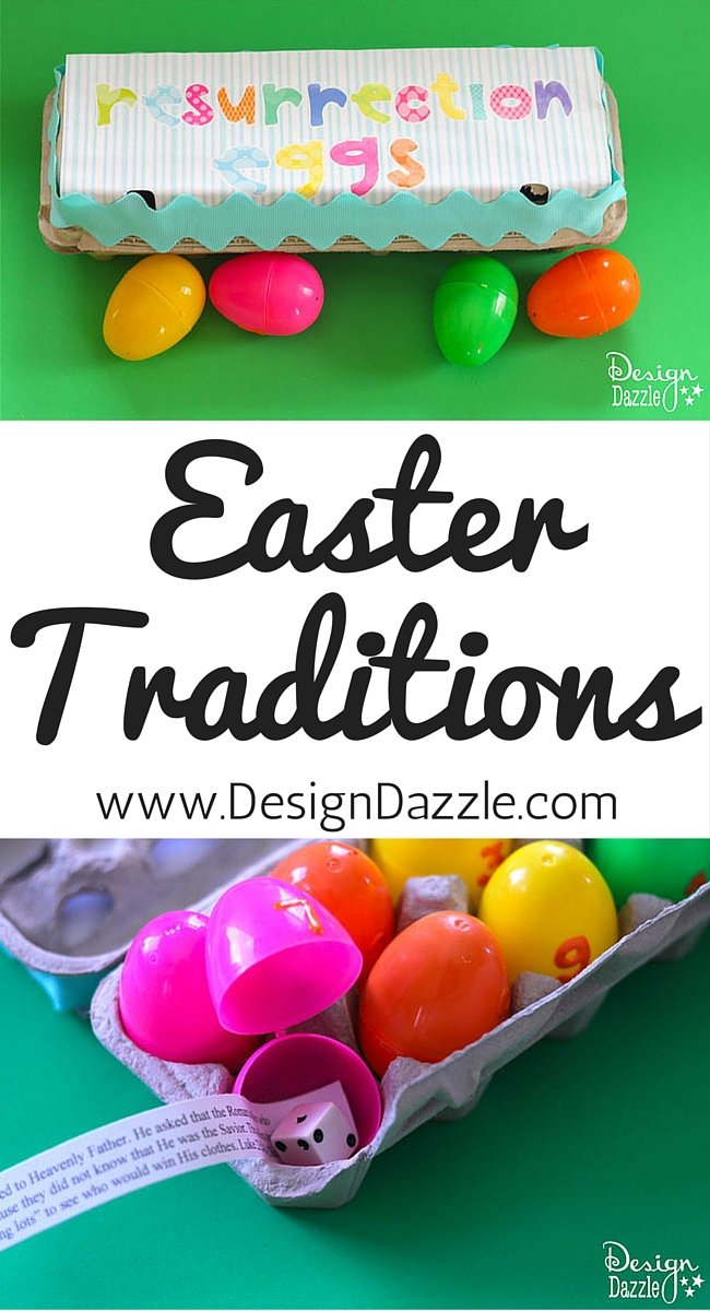 Easter Traditions to start with your family this year! www.DesignDazzle.com