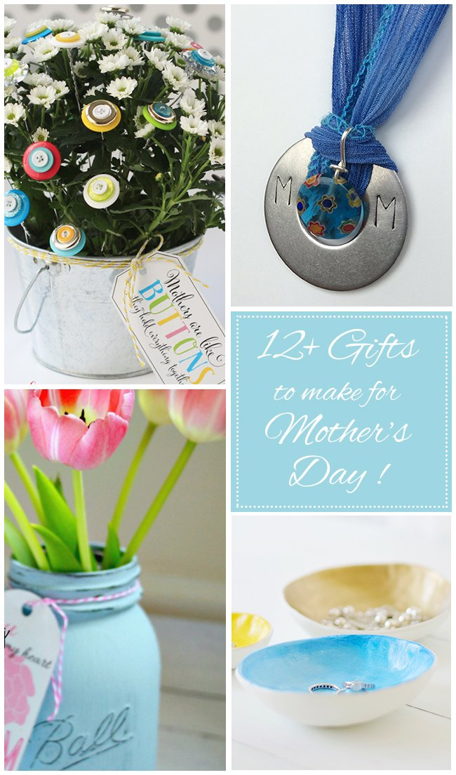 12+ Handmade Gifts for Mother's Day