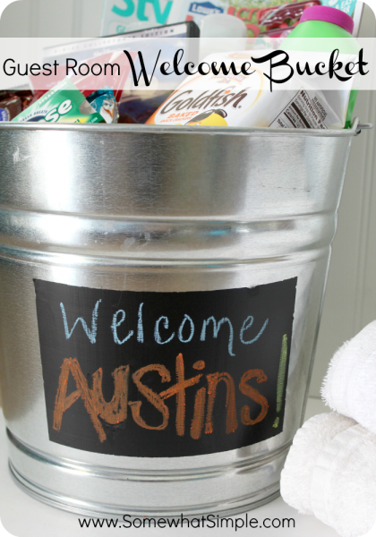 Welcome Bucket for a Guest Room! Genius Guest Room Ideas!
