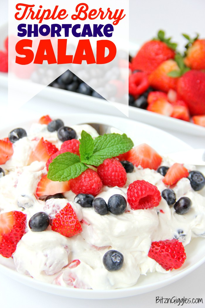 Triple Berry Shortcake Salad! Delicious recipe for the 4th of July!