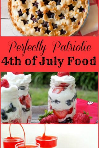 Fourth of July Perfectly Patriotic Food
