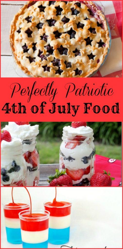 Perfectly Patriotic 4th of July Food to help you celebrate this year! Delicious recipes that will leave your taste buds happy and look perfectly patriotic!