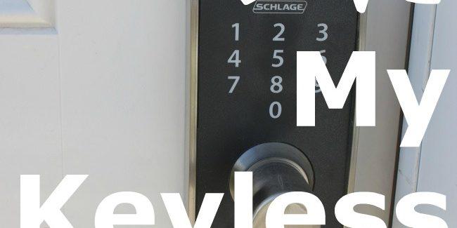 Why I Love My Schlage Keyless Touchscreen Locks www.DesignDazzle.com