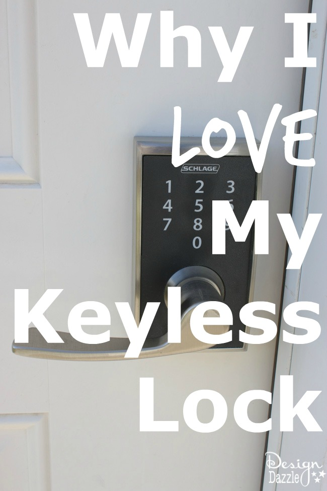 Why I Love My Schlage Keyless Touchscreen Locks www.DesignDazzle.com