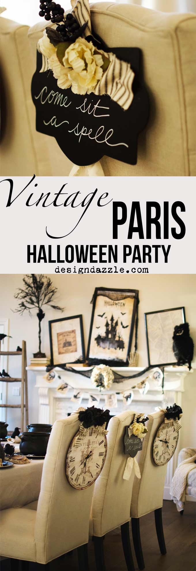 This post shows how I created my Halloween in Paris themed party with mostly things you can create yourself! | DIY halloween parties | halloween party ideas | halloween decorating tips | how to host a halloween party | halloween party themes | adult halloween parties | vintage halloween party | halloween decorating tips || Design Dazzle