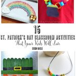 15 St. Patrick's Day Classroom Activities That Your Kids Will Love