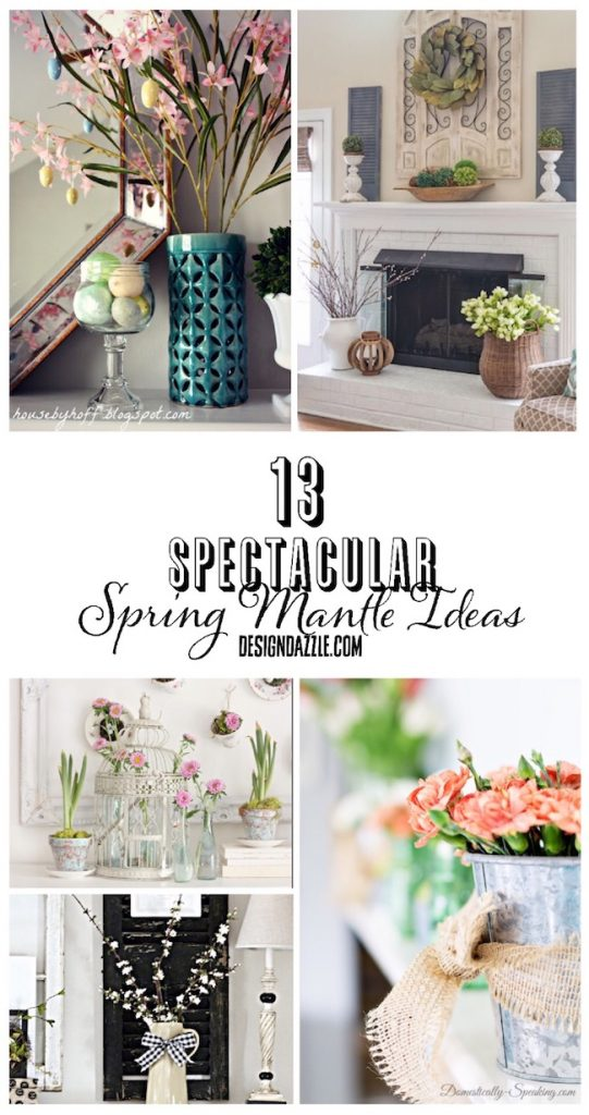 13 of my favorite Spring mantle ideas that will work for any number of different tastes and styles! | Design Dazzle