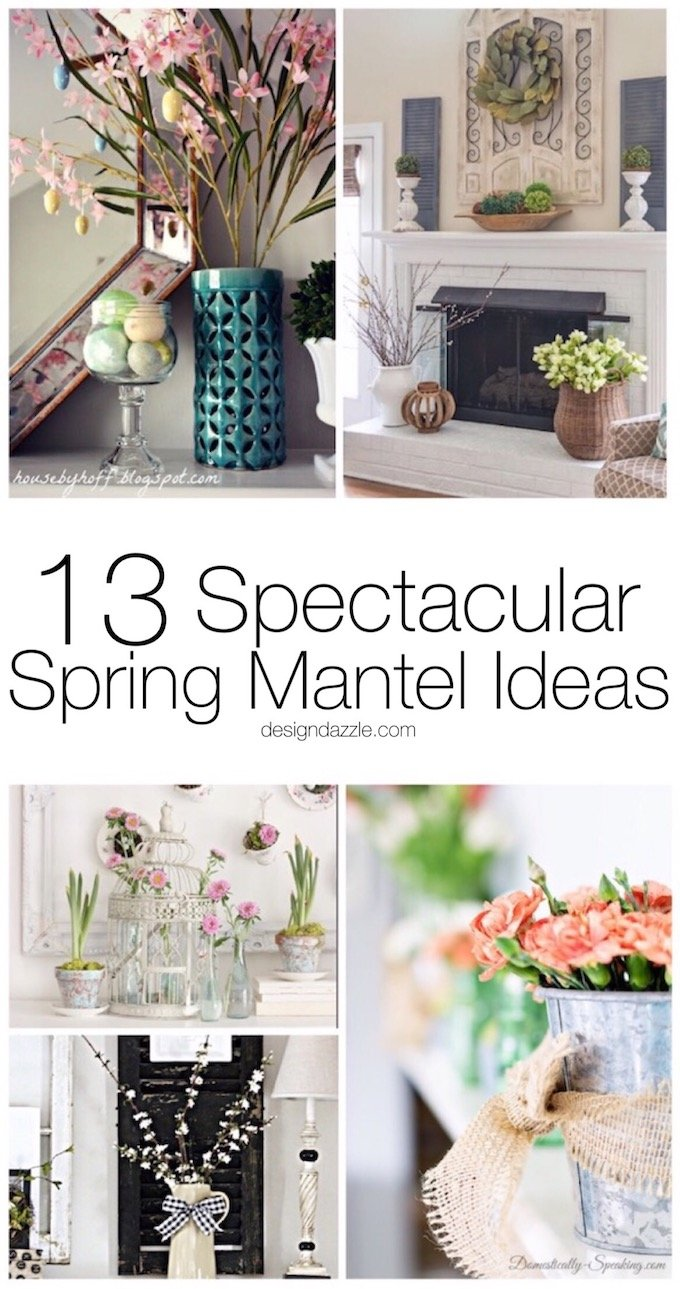 13 of my favorite Spring mantel decorating ideas that will work for any number of different decor tastes and styles! | #decor Design Dazzle