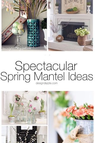 13 Spectacular Spring Mantel Ideas