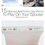 15 Hilarious April Fool's Day Pranks To Play On Your Spouse