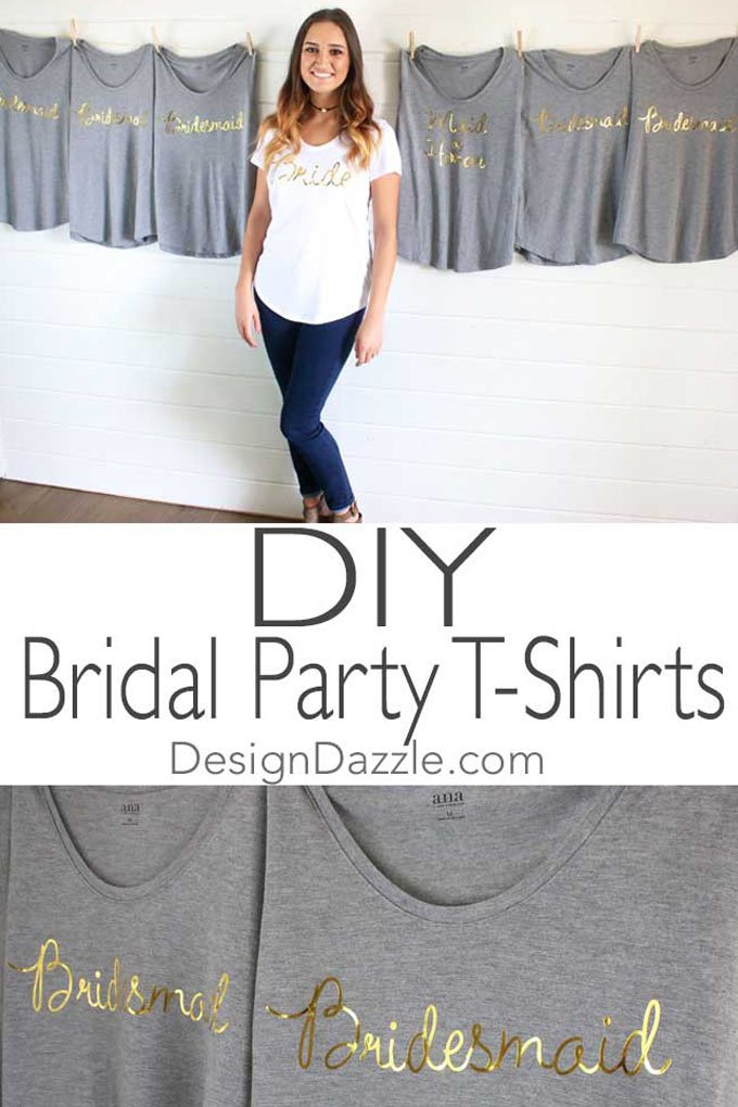 Diy Gold Foil Bridal T Shirts Using The Cricut Design Dazzle