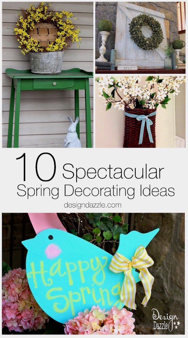 Spring decorating ideas, from a centerpiece to a front porch or mantle display, I've rounded up so many cute ideas that will make your home ready for spring! | Design Dazzle