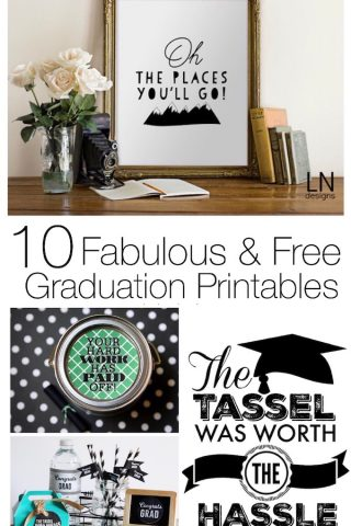 10 Fabulous & Free Graduation Printables