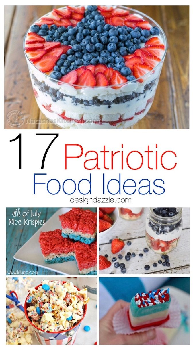 Here are 17 delicious patriotic food ideas that will be the perfect addition to any of your fun patriotic parties and activities. | Design Dazzle