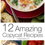 12 Amazing Copycat Recipes