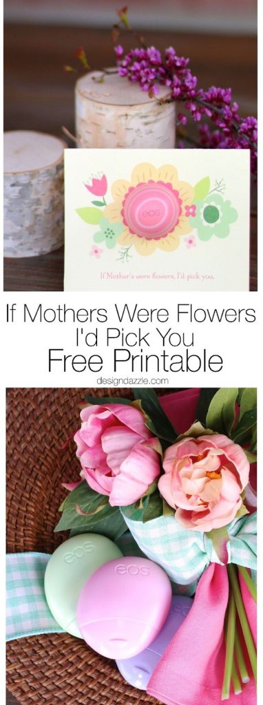 """If Mothers were flowers, I'd pick you."" This free printable is adorable and simple to put together! The perfect gift to give your mother for Mother's Day. 