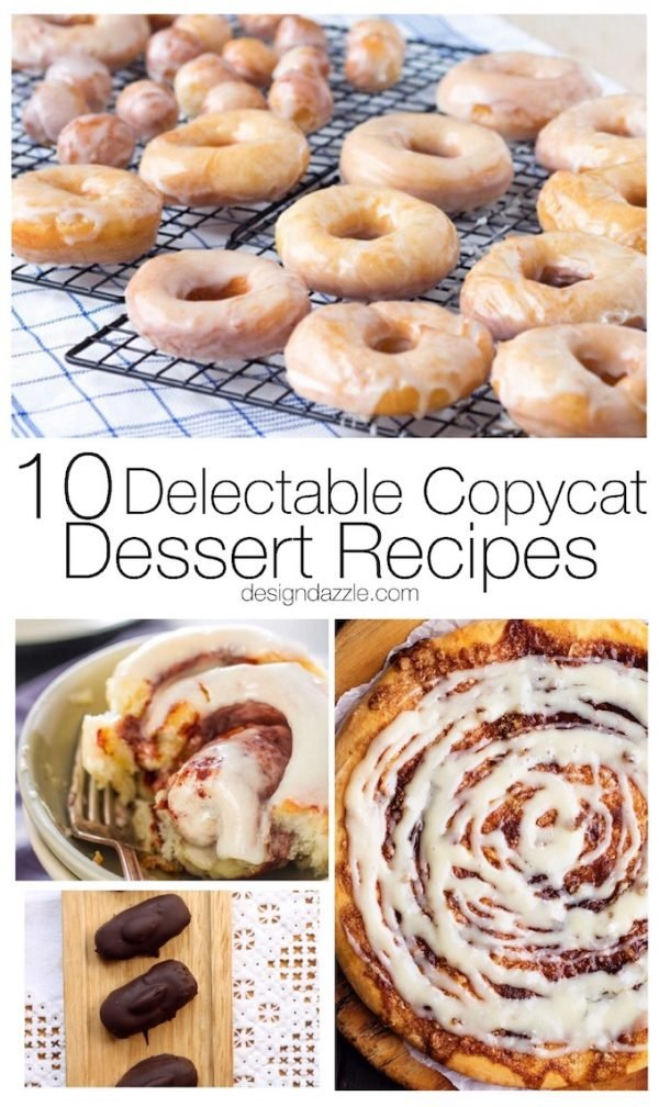 Do you have a favorite dessert from a restaurant that you wish you could make? If so, then these 10 delicious copycat dessert recipes are perfect for you! | Design Dazzle