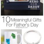 10 Meaningful Father's Day Gifts