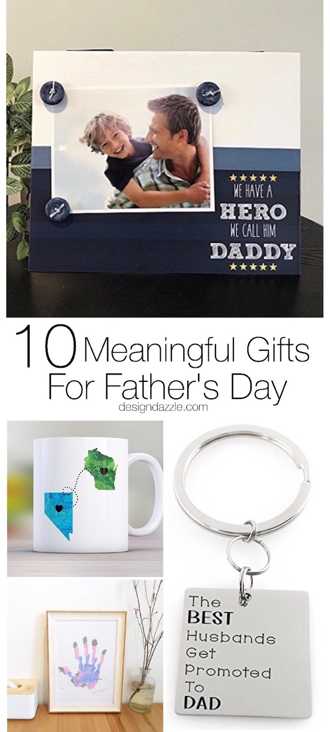 This post has 10 meaningful Father's Day gifts that you can give your dad or husband to let them know just how much they mean to you on Father's Day! | Design Dazzle
