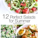 Perfect Salads For Summer