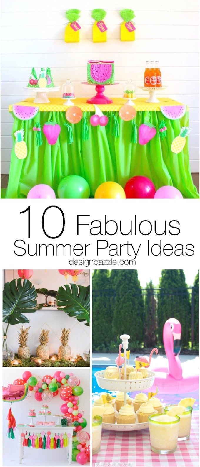 Whether it's a water party for the kids or a classic barbecue for the whole family, here are 10 ideas that will elevate your summer party to the next level! | Design Dazzle